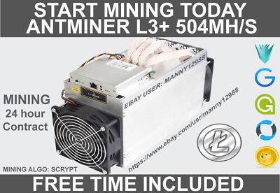 Antminer L3+ 504mh/s 24-25 Hours Mining Contract (freebies included, see desc)!!