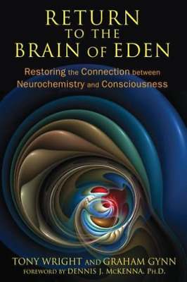 Tony Wright-Return To The Brain Of Eden  BOOK NEW