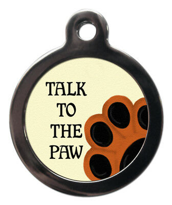 PS Pet Tags, Luxury Talk To The Paw Dog Tag Engraved For Free Lifetime Guarantee