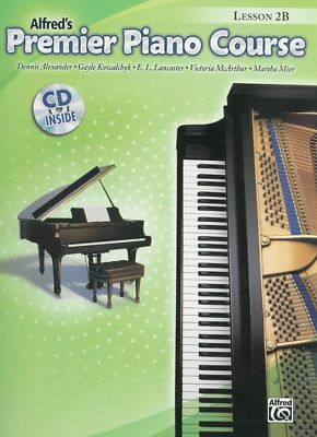 Alfred's Premier Piano Course : Lesson Book & CD, Level 2B *NEW* Sheet Music,