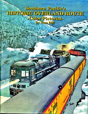 Four Ways West- Southern Pacific Overland Route Pictorial Tom Dill FAST SHIP!
