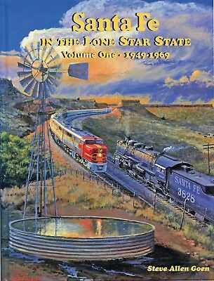 Four Ways West- Santa Fe in the Lone Star State 1949-69 Goen FAST SHIP!