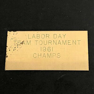 Vintage Engraved Trophy Plate Tag 60s Metal 1961 Labor Day Tournament Champs