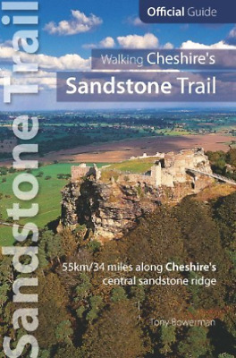 Tony Bowerman-Walking Cheshire`S Sandstone Trail  BOOK NEW