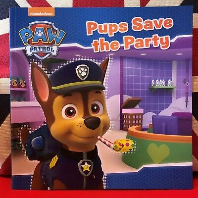 Nickelodeon PAW Patrol Pups Save the Party. (Paperback, 2016). New Book