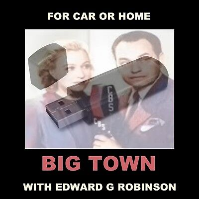 Big Town. 46 Old Time Radio Shows. Reporters Fight Racketeers. For Car Or Home!