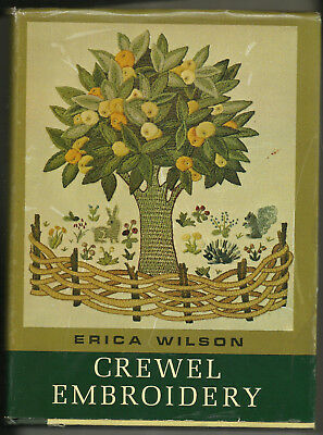 CREWEL EMBROIDERY. Historic Patterns & Directions for the Modern Sewer Hardcover