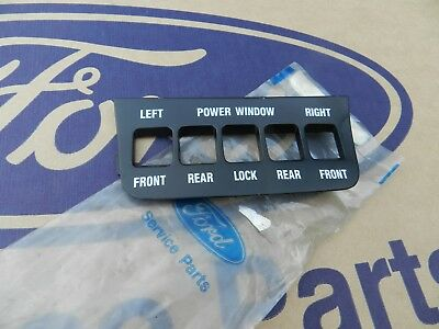 Nos Ford Xe Electric Window Switch Cover/suits Xe Esp Fairmont/ Genuine Ford.