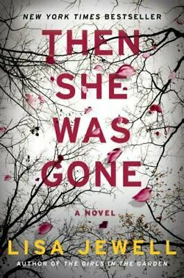 Then She Was Gone by Lisa Jewell: Used