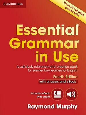 Essential Grammar in Use with Answers and Interactive eBook: A Self-Study Refere