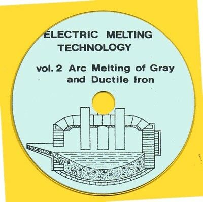 Electric Melting Technology Vol. 2, Arc Melting of Gray and Ductile Iron CD-ROM
