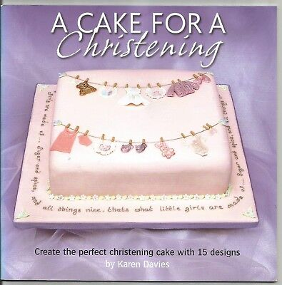 A CAKE FOR A CHRISTENING by Karen Davies Paperback Cake Decorating Book