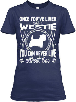 Casual Westie - Once You've Lived With A You Can Gildan Women's Tee T-Shirt
