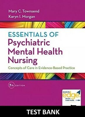 Test Bank Essentials Of Psychiatric Mental Health Nursing 7th