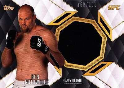 2016 Topps UFC Top Of The Class Relics Insert - Ben Rothwell (TCR-BR) 160/199