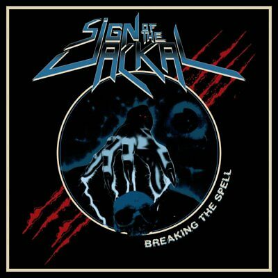 SIGN OF THE JACKAL - Breaking the Spell (NEW*LIM.100 BLUE V.*ACID*MESSIAH FORCE)