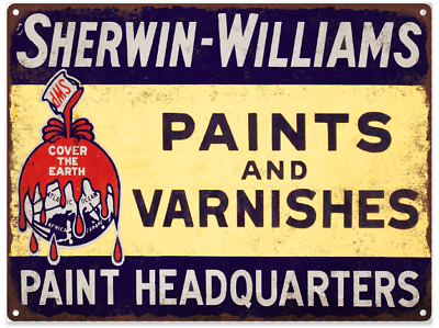 """Sherwin Williams Paints Varnishes Man cave Metal Sign Repro 9x12"""" 60389"""