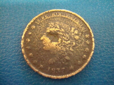 1837 Hard Times Token Not One Cent For Tribute