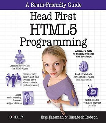 Head First HTML5 Programming: Building Web Apps with JavaScript New Paperback Bo