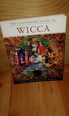 The Illustrated Guide to Wicca, Tony and Aileen Grist