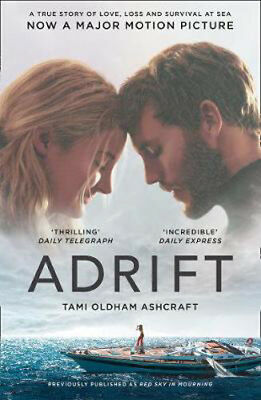 Adrift: A True Story of Love, Loss and Survival at Sea | Tami Oldham Ashcraft
