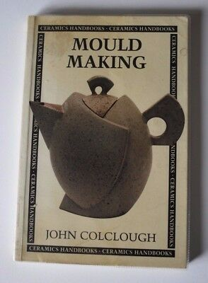 Mould Making by John Colclough (Paperback, 1999)
