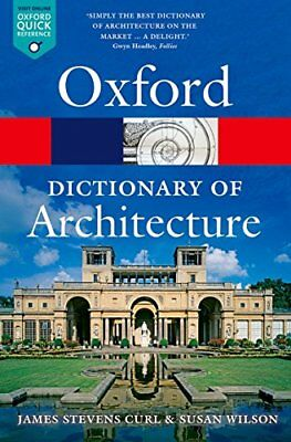 The Oxford Dictionary of Architecture (Oxford Paperback Reference) New Paperback