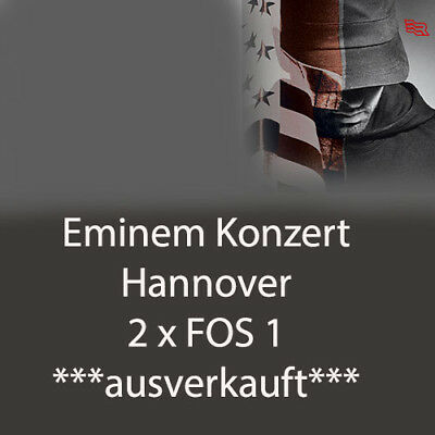 2 x Eminem | Revival Tour | Hannover | 10.07.2018 | FOS1 Tickets