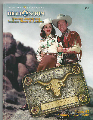 High Noon Western America  Roy Rogers 20th Annual Auction Catalog