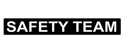 SAFETY TEAM Magnet Event SIA Festival Gig First Aid Medic Paramedic  620mm X 1