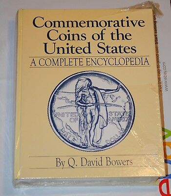 Bowers: Commemorative Coins of the United States. A Complete Encyclopedia. NEW!!