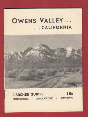 1948 Booklet OWENS VALLEY CALIFORNIA Frank M. PARCHER GUIDES Inyo County