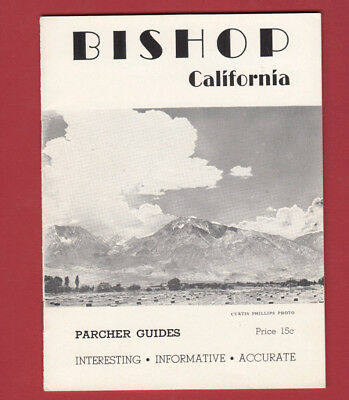 1946 Booklet BISHOP CALIFORNIA Mrs. W. C. Parcher GUIDES Inyo County