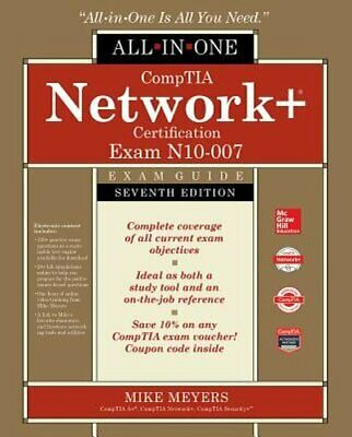 Comptia Network+ Certification All-In-One Exam Guide, Seventh Edition (Exam N10