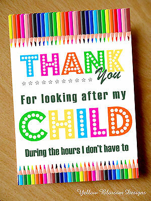 Teacher Thank You Card Nursery Looking After My Child Hours I Dont Assistant