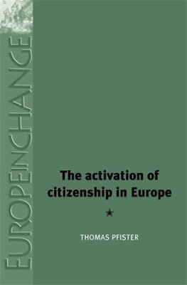 The Activation of Citizenship in Europe  BOOK NEU