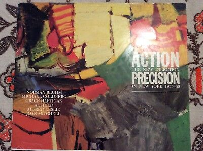 Action precision the new direction in New York 1955-60 al held Norman bluhm