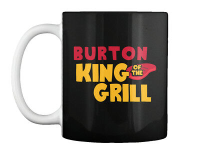 Burton King Of The Grill! Gift Coffee Mug