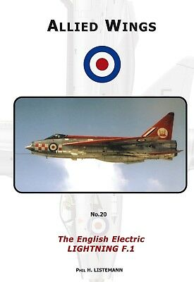 ALLIED WINGS No. 20 - The EE Lightning F.1
