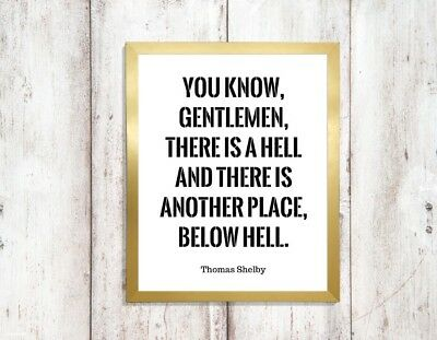 gentleman there is a hell peaky blinders quote Print a4 picture UNFRAMEd 2