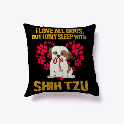 But I Only Sleep With Shih Tzu Gift Pillow