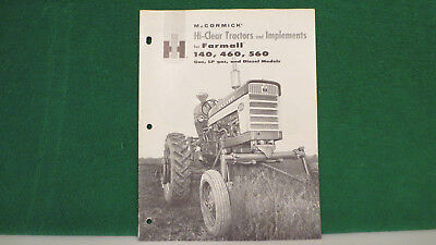 IH Tractor brochure on 140, 460, 560 Hi Clear Tractors and Implements from 1961