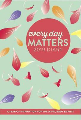 Every Day Matters 2019 Pocket Diary: A Year of Inspiration for the Mind, Body