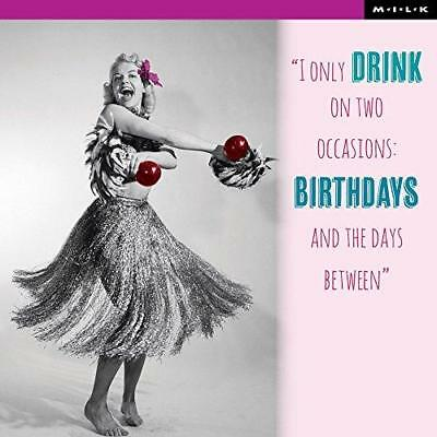 I ONLY DRINK On Two Occasions Birthday Greeting Card Square Milk
