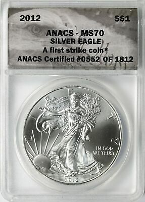 2012 American Silver Eagle $1 ANACS MS70 First Strike