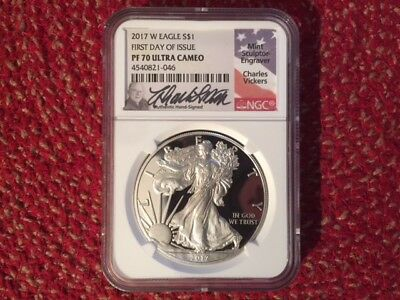 2017 W First Day of Issue NGC PF 70 Ultra Cameo Silver Eagle - Charles Vickers
