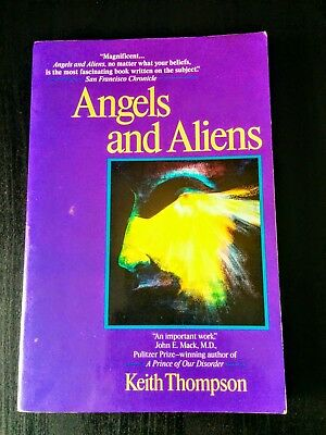 Angels & Aliens by Keith Thompson (UFO Mystery Paranormal Investigation)