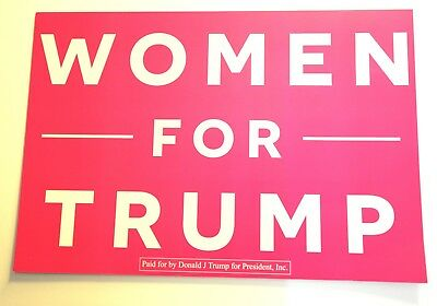 WOMEN FOR TRUMP- Placard / Rally Sign -  Authentic Official PRESIDENT PINK NEW