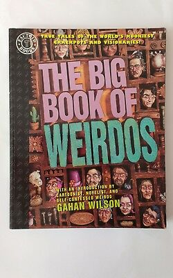 The Big Book of Weirdos, Carl Posey & 67 other artists - illustrated biographies