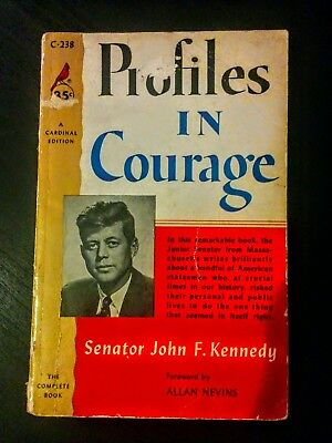 Profiles in Courage by John F. Kennedy (Politics, America, Foreign Policy)